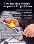 The Starving Artist's Lampwork Project Book